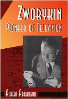 Zworykin - Pioneer of Television